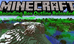 Мод Bounding Box Outline Reloaded