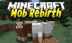 Мод Rebirth of the Mobs