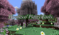 Мод Biomes o' Plenty Tools