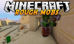Мод Rough Mobs 2
